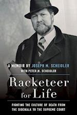 Racketeer for Life