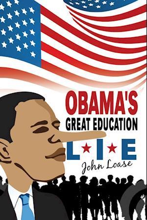 Obama's Great Lie