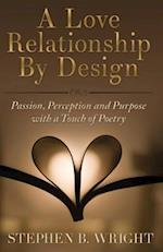 A Love Relationship by Design
