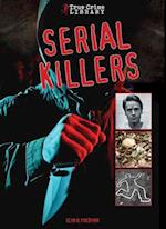 Serial Killers (True Crime Library)