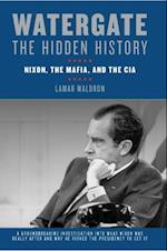Watergate: The Hidden History af Lamar Waldron