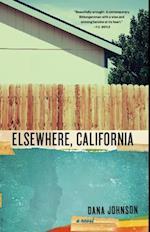 Elsewhere, California af Dana Johnson