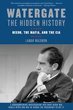 Watergate: The Hidden History