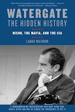Watergate the Hidden History af Lamar Waldron