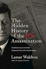 Hidden History of the JFK Assassination