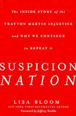 Suspicion Nation af Lisa Bloom