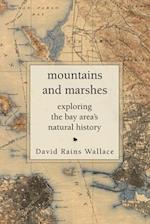 Mountains and Marshes af David Rains Wallace