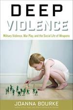 Deep Violence