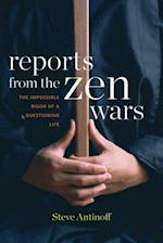 Reports from the Zen Wars af Steve Antinoff