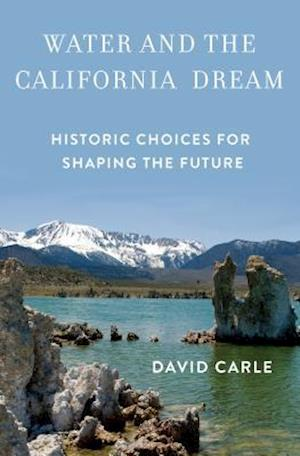 Water and the California Dream af David Carle
