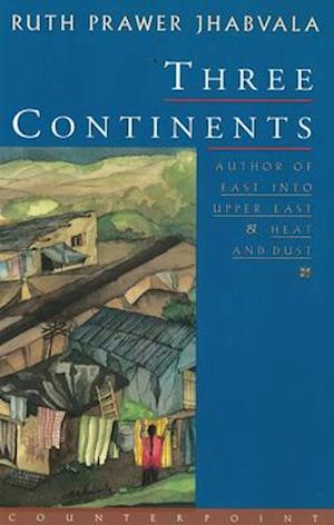 Three Continents af Ruth Prawer Jhabvala