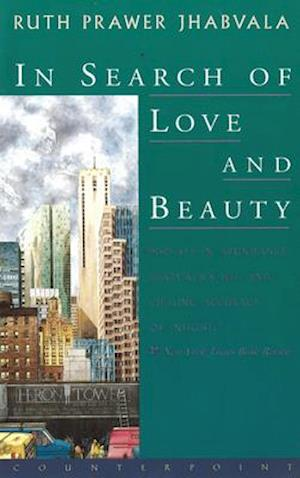 In Search of Love and Beauty af Ruth Prawer Jhabvala