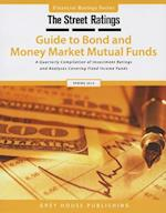 Thestreet Ratings' Guide to Bond & Money Market Mutual Funds, Spring 2013