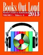 Books Out Loud, 2013 (Books Out Loud Bowkers Guide to Audiobooks)
