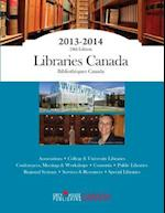Libraries Canada, 2013 (Libraries Canada Bibliotheques Canada)