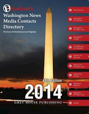Hudson's Washington News Media Contacts Dir