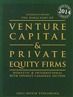 The Directory of Venture Capital & Private Equity Firms, 2014 (DIRECTORY OF VENTURE CAPITAL  AND PRIVATE EQUITY FIRMS)