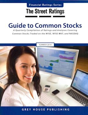 Thestreet Ratings Guide to Common Stocks, Summer 2014
