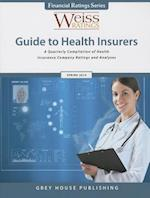 Weiss Ratings Guide to Health Insurers, Spring 2014