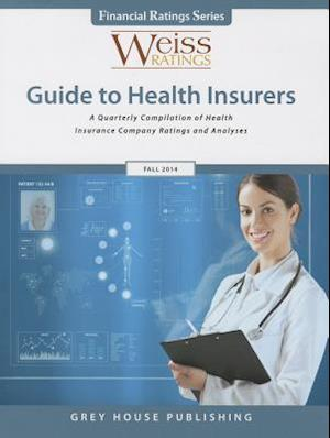 Weiss Ratings Guide to Health Insurers, Fall 2014