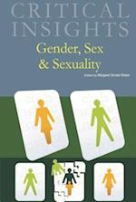 Gender, Sex & Sexuality (Critical Insights)