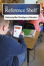 Embracing New Paradigms in Education