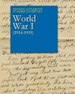 World War I 1914-1919 (Defining Documents in American History)