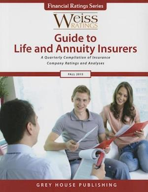 Weiss Ratings Guide to Life & Annuity Insurers, Fall 2015