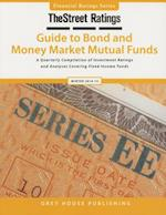 Thestreet Ratings Guide to Bond & Money Market Mutual Funds, Winter 14/15