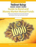 Thestreet Ratings Guide to Bond & Money Market Mutual Funds, Summer 2015
