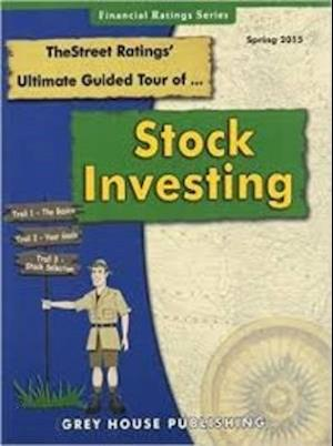 Thestreet Ratings Ultimate Guided Tour of Stock Investing, Spring 2015