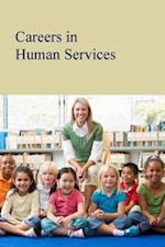 Careers in Human Services (Careers In)