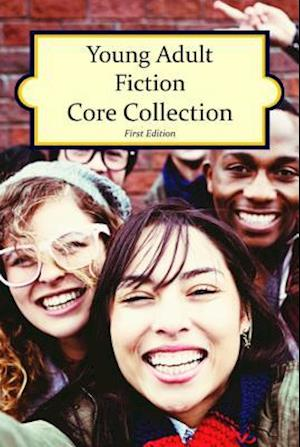 Young Adult Fiction Core Collection, 1st Edition (2015)