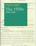 The 1950s (1950-1959) (Defining Documents in American History)