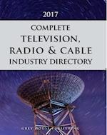 Complete Television, Radio & Cable Industry Directory, 2017