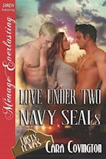 Love Under Two Navy Seals [Lusty, Texas 6] (Siren Publishing Menage Everlasting)