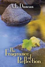 The Fragrance of Reflection
