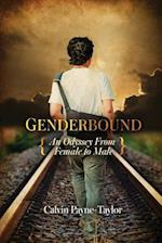 Genderbound-An Odyssey From Female To Male