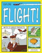 Explore Flight! (EXPLORE YOUR WORLD)