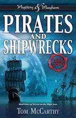 Pirates and Shipwrecks (Mystery and Mayhem)