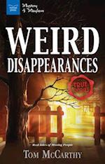Weird Disappearances (Mystery and Mayhem)