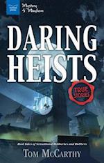 Daring Heists (Mystery and Mayhem)