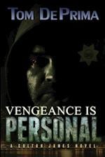 Vengeance Is Personal af Thomas Deprima