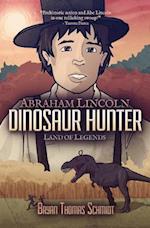 Abraham Lincoln Dinosaur Hunter af Bryan Thomas Schmidt