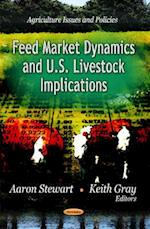 Feed Market Dynamics & U.S. Livestock Implications