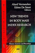 New Trends in Body Mass Index Research (Human Anatomy and Physiology)