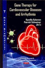 Gene Therapy for Cardiovascular Diseases & Arrhythmia