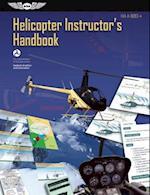 Helicopter Instructor's Handbook (PDF eBook) (FAA Handbooks series)