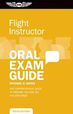 Flight Instructor Oral Exam Guide (Oral Exam Guide Series)
