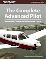 The Complete Advanced Pilot af Bob Gardner